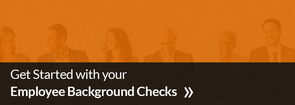 get started with your employee background checks